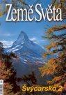 Švýcarsko -2- časopis Země Světa - vydání 4-2007