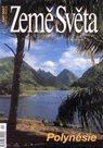 Polynésie - časopis Země Světa - vydání 9-2007