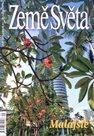 Malajsie - časopis Země Světa - vydání 9-2009