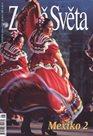 Země Světa - Mexiko 2 - 6/2013