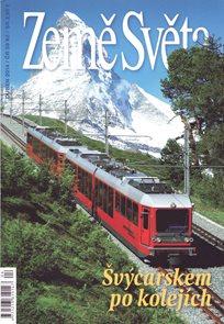 Země Světa - Švýcarskem po kolejích - 04/2014