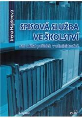 Spisová služba ve školství 2. vydání