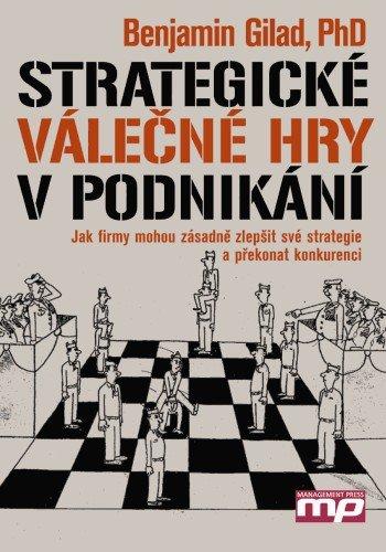 Strategické válečné hry v podnikání - Benjamin Gilad - 15x21 cm