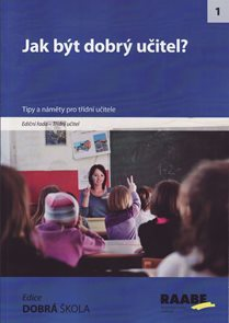 Jak být dobrý učitel?