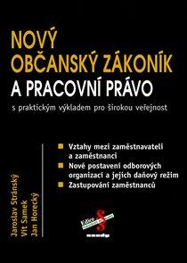 Nový občanský zákoník 2014 a pracovní právo