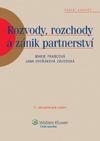 Rozvody, rozchody a zánik partnerství 2.vydání - Francová M.