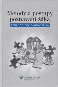 Metody a postupy poznávání žáka: pedagogická diagnostika