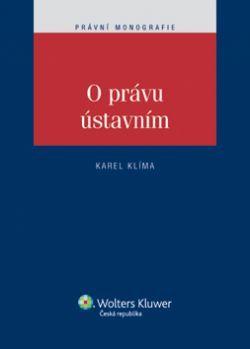 O právu ústavním - Klíma Karel