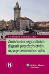 Zmírňování regionálních disparit prostředníctvím rozvoje cestovního ruchu - Franke Antonín a kol.
