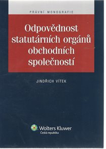 Odpovědnost statutárních orgánů obchodních společností