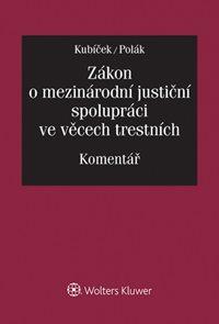 Zákon o mezinárodní justiční spolupráci ve věcech trestních.