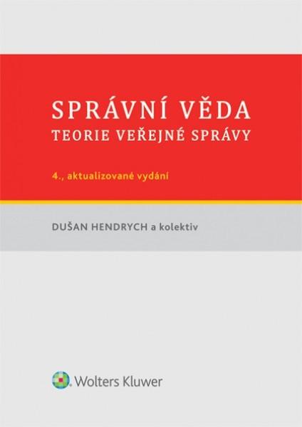 Správní věda - Dušan Hendrych a kol. - 14x21