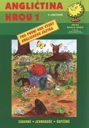 Angličtina hrou 1-pro první rok výuky anglického jazyka - Lusterová U. - A4, brožovaná