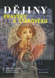 Dějiny pravěku a starověku 6.ročník základní školy - Mandelová H. a kol - A4, pevná