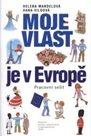 Moje vlast je v Evropě - pracovní sešit