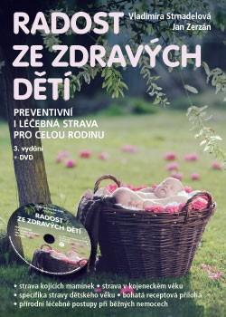 Radost ze zdravých dětí - Vladimíra Strnadelová, Jan Zerzán - 16x22