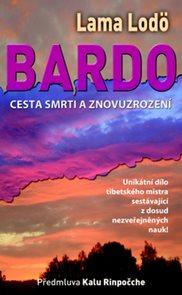 Bardo - Cesta smrti a znovuzrození