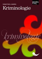 Kriminologie - Holcr Květoň a kolektiv - A5, brožovaná