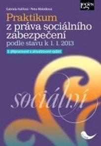 Praktikum z práva sociálního zabezpečení 3. aktualizované vydání