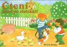 Čtení hned po slabikáři - příběhy pro malé čtenáře