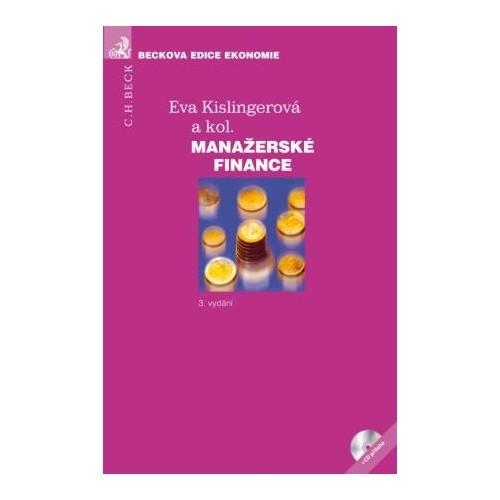 Manažerské finance + CD-ROM - Kislingerová Eva a kolektiv - 167x243 mm, vázaná