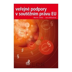 Veřejné podpory v soutěžním právu EU
