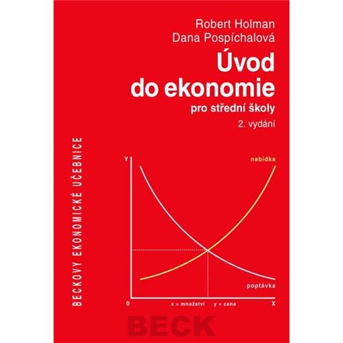 Úvod do ekonomie pro střední školy, 2. vydání - Holman Robert