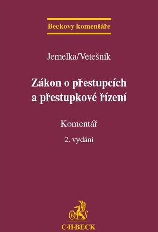 Zákon o přestupcích a přestupkové řízení Komentář - Jemelka, Vetešník