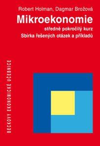 Mikroekonomie - Sbírka řešených otázek a příkladů