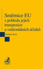Směrnice EU z pohledu jejich transpozice a vnitrostátních účinků