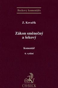 Zákon směnečný a šekový. Komentář. 6. vydání