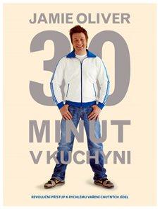 Jamie Oliver 30 minut v kuchyni