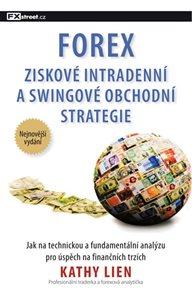 FOREX ? Ziskové intradenní a swingové obchodní strategie
