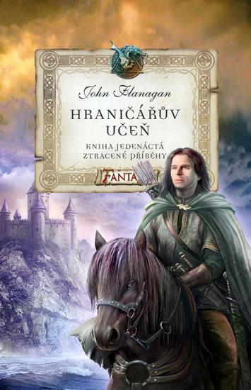 Hraničářův učeň Ztracené příběhy - Flanagan John