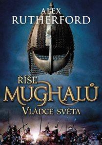 Říše Mughalů Vládce světa