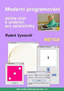 Moderní programování ? sbírka úloh k učebnici pro začátečníky