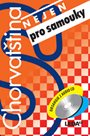 Chorvatština (nejen) pro samouky + klíč + 2CD