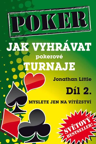 Jak vyhrávat pokerové turnaje - Díl 2. - Jonathan Little
