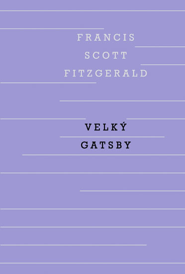 Velký Gatsby - Fitzgerald Francis Scott