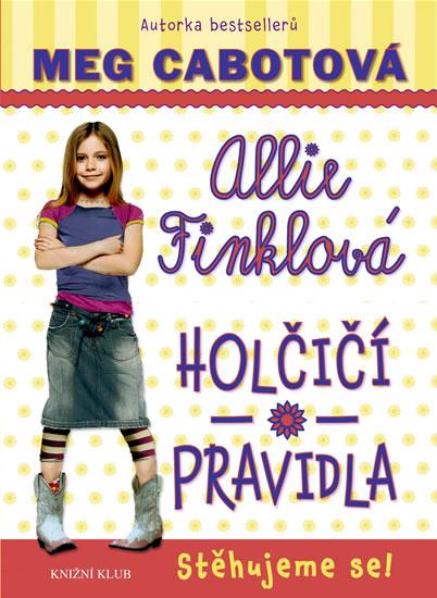 Holčičí pravidla 1: Allie Finklová - Stěhujeme se! - Cabotová Meg - 14x21