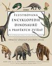 Ilustrovaná encyklopedie dinosaurů a pravěkých zvířat