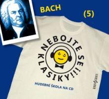 CD Nebojte se klasiky! 5 Johann Sebastian Bach