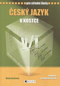 Český jazyk v kostce pro SŠ ( aktualizované vydání)