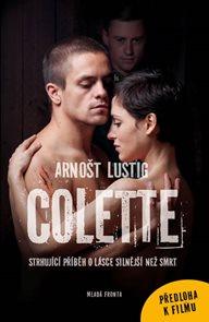 Colette - Strhující příběh o lásce silnější než smrt (filmová kniha)