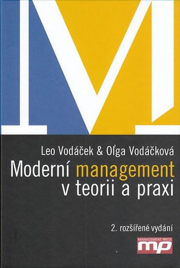 Moderní management v teorii a praxi - Olga Vodáčková - 15x21