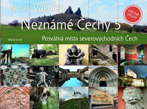 Neznámé Čechy 5 - Severovýchodní Čechy