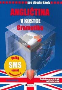 Angličtina v kostce pro SŠ - gramatika, doplněno o praktická cvičení a testy