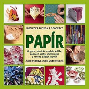 Papír - Umělecká tvorba, ozdoby a dekorace