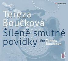 CD Šíleně smutné povídky - Boučková Tereza - 13x14
