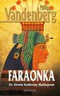 Faraonka - Ze života královny Hatšepsut